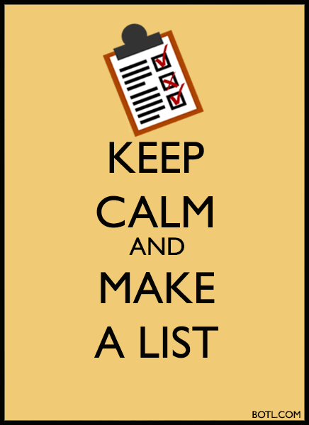 KEEP CALM AND MAKE A LIST BOTL.COM