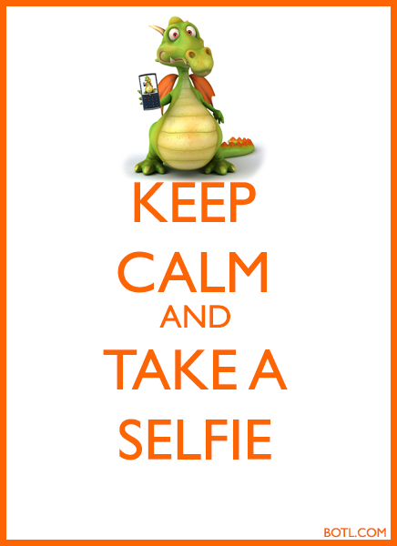 KEEP CALM AND TAKE A SELFIE DRAGON BOTL.COM
